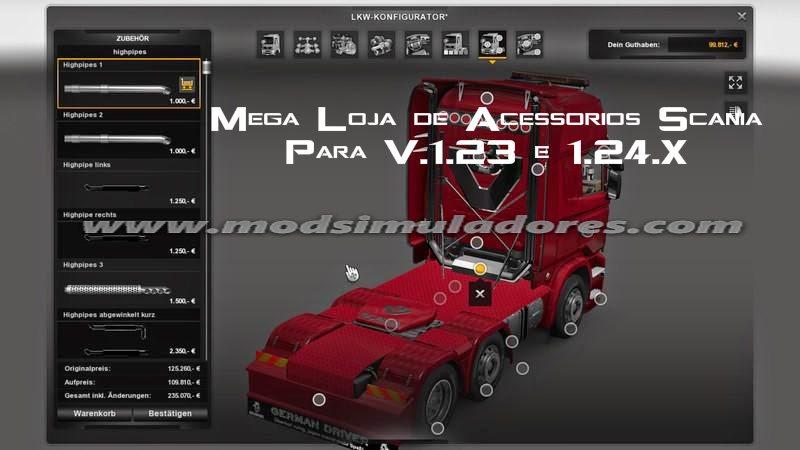 Mega Loja de Acessórios Scania Para V.1.23 e 1.24.X - ETS2