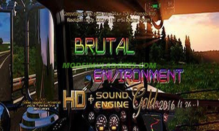 Graficos Brutal environment HD + SOUND engine Gold 1.26.X - ETS2