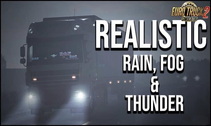 Chuva/Névoa Realística + Som de Trovão v3.7 Para V.1.32.X - ETS2
