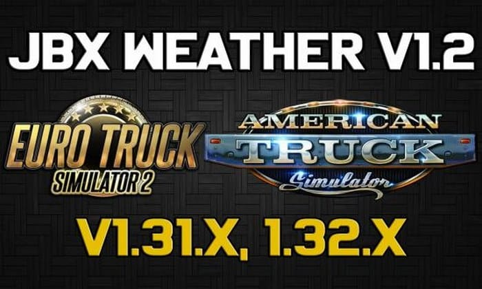 Mod Graficos JBX Weather V.1.2 Para V.1.32.X - ETS2