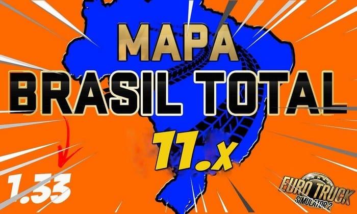Mapa Brasil Total V.11 Para V.1.34.X - ETS2
