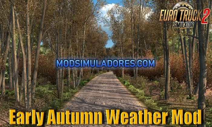 Mod Tempo Inicio Outono V6.0 Para V.1.36.X - ETS2