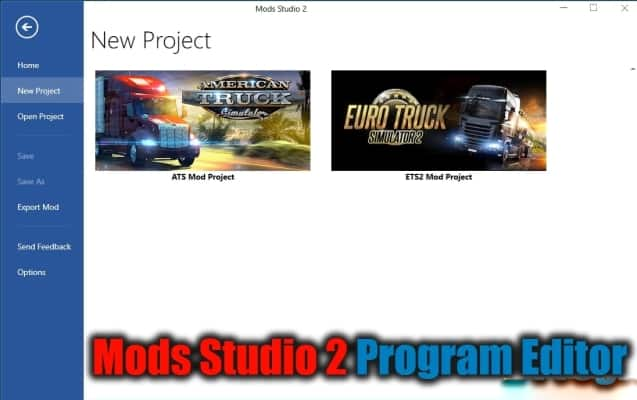 Mods Studio 2 Program Editor v2021.02 Para V.1.40.X - ETS2
